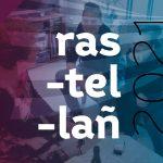 Rastellañ : le nouveau trophée autour du collectage